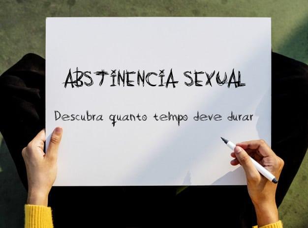 Abstinência Sexual: Quanto tempo é comum?